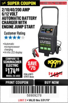 Harbor Freight Coupon 2/10/40/200 AMP 6/12 VOLT AUTOMATIC BATTERY CHARGER WITH ENGINE JUMP START Lot No. 56422 Expired: 3/31/19 - $99.99
