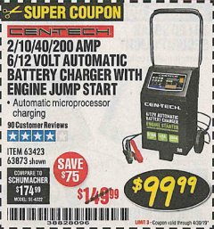 Harbor Freight Coupon 2/10/40/200 AMP 6/12 VOLT AUTOMATIC BATTERY CHARGER WITH ENGINE JUMP START Lot No. 56422 Expired: 4/30/19 - $99.99