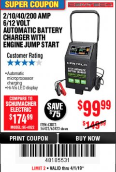 Harbor Freight Coupon 2/10/40/200 AMP 6/12 VOLT AUTOMATIC BATTERY CHARGER WITH ENGINE JUMP START Lot No. 56422 Expired: 4/1/19 - $99.99