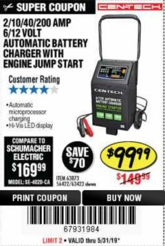Harbor Freight Coupon 2/10/40/200 AMP 6/12 VOLT AUTOMATIC BATTERY CHARGER WITH ENGINE JUMP START Lot No. 56422 Expired: 5/31/19 - $99.99