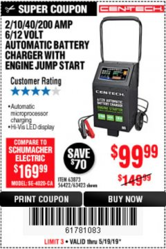 Harbor Freight Coupon 2/10/40/200 AMP 6/12 VOLT AUTOMATIC BATTERY CHARGER WITH ENGINE JUMP START Lot No. 56422 Expired: 5/19/19 - $99.99