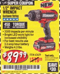 "Harbor Freight Coupon BAUER 20 VOLT LITHIUM CORDLESS 1/2"" IMPACT WRENCH Lot No. 63629 EXPIRES: 2/28/19 - $89.99"
