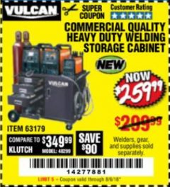 Harbor Freight Coupon COMMERCIAL QUALITY HEAVY DUTY WELDING CABINET Lot No. 63179 Expired: 8/6/18 - $259.99