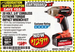 "Harbor Freight Coupon 20 VOLT LITHIUM CORDLESS 3/8"" CORDLESS EXTREME TORQUE IMPACT WRENCH KIT Lot No. 63536/64197 EXPIRES: 6/30/18 - $129.99"