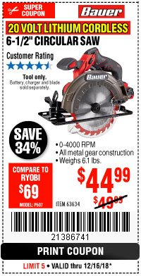 "Harbor Freight Coupon BAUER 20 VOLT LITHIUM CORDLESS 6-1/2"" CIRCULAR SAW Lot No. 63634 Expired: 12/16/18 - $44.99"
