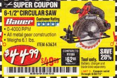 "Harbor Freight Coupon BAUER 20 VOLT LITHIUM CORDLESS 6-1/2"" CIRCULAR SAW Lot No. 63634 Expired: 6/30/19 - $44.99"