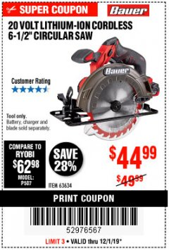 "Harbor Freight Coupon BAUER 20 VOLT LITHIUM CORDLESS 6-1/2"" CIRCULAR SAW Lot No. 63634 Expired: 12/1/19 - $44.99"