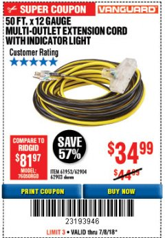 Harbor Freight Coupon 50 FT X 12 GAUGE MULTI-OUTLET EXTENSION CORD WITH INDICATOR LIGHT Lot No. 62904 Expired: 7/8/18 - $34.99