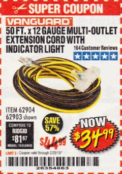 Harbor Freight Coupon 50 FT X 12 GAUGE MULTI-OUTLET EXTENSION CORD WITH INDICATOR LIGHT Lot No. 62904 Expired: 2/28/19 - $34.99