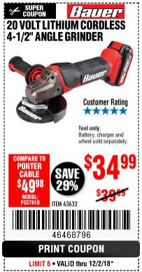 "Harbor Freight Coupon 20 VOLT LITHIUM CORDLESS 4-1/2"" ANGLE GRINDER Lot No. 63632 Expired: 12/2/18 - $34.99"