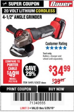 "Harbor Freight Coupon 20 VOLT LITHIUM CORDLESS 4-1/2"" ANGLE GRINDER Lot No. 63632 Expired: 5/26/19 - $35.99"