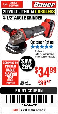 "Harbor Freight Coupon 20 VOLT LITHIUM CORDLESS 4-1/2"" ANGLE GRINDER Lot No. 63632 Expired: 6/16/19 - $34.99"