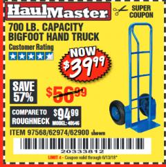 Harbor Freight Coupon 700 LB. CAPACITY BIGFOOT HAND TRUCK Lot No. 37520/97568 Expired: 6/13/18 - $39.99
