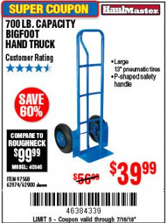 Harbor Freight Coupon 700 LB. CAPACITY BIGFOOT HAND TRUCK Lot No. 37520/97568 Expired: 7/22/18 - $39.99
