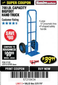Harbor Freight Coupon 700 LB. CAPACITY BIGFOOT HAND TRUCK Lot No. 37520/97568 Expired: 3/31/19 - $39.99