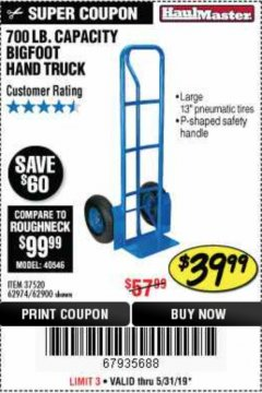 Harbor Freight Coupon 700 LB. CAPACITY BIGFOOT HAND TRUCK Lot No. 37520/97568 Expired: 5/31/19 - $39.99