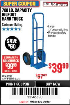 Harbor Freight Coupon 700 LB. CAPACITY BIGFOOT HAND TRUCK Lot No. 37520/97568 Valid Thru: 6/30/19 - $39.99