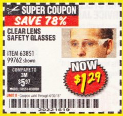 Harbor Freight Coupon CLEAR LENS SAFETY GLASSES Lot No. 63851/99762 Expired: 6/30/18 - $1.29