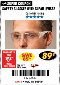 Harbor Freight Coupon CLEAR LENS SAFETY GLASSES Lot No. 63851/99762 Expired: 8/26/18 - $0.89