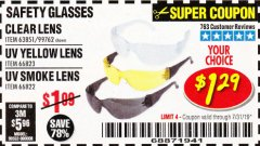 Harbor Freight Coupon CLEAR LENS SAFETY GLASSES Lot No. 63851/99762 Expired: 7/31/19 - $1.29