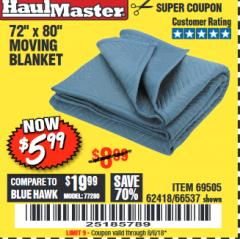 "Harbor Freight Coupon 40"" X 72"" MOVING BLANKET Lot No. 69504/62336/47262 Expired: 8/6/18 - $5.99"