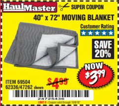 "Harbor Freight Coupon 40"" X 72"" MOVING BLANKET Lot No. 69504/62336/47262 Expired: 10/8/18 - $3.99"