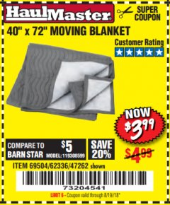"Harbor Freight Coupon 40"" X 72"" MOVING BLANKET Lot No. 69504/62336/47262 Expired: 8/19/18 - $3.99"