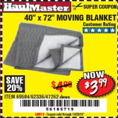 "Harbor Freight Coupon 40"" X 72"" MOVING BLANKET Lot No. 69504/62336/47262 Expired: 10/28/18 - $3.99"