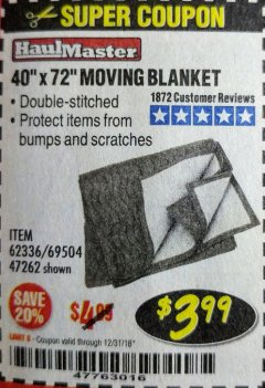 "Harbor Freight Coupon 40"" X 72"" MOVING BLANKET Lot No. 69504/62336/47262 Valid Thru: 12/31/18 - $3.99"