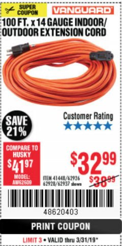 Harbor Freight Coupon 100 FT. X 14 GAUGE INDOOR/OUTDOOR EXTENSION CORD Lot No. 41448/62926/62928/62937 Expired: 3/31/19 - $32.99
