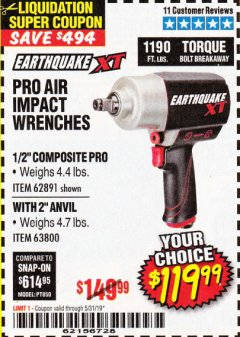 "Harbor Freight Coupon EARTHQUAKE XT 1/2"" PRO AIR IMPACT WRENCHES Lot No. 62891/63800 Expired: 5/31/19 - $119.99"