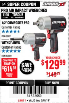 "Harbor Freight Coupon EARTHQUAKE XT 1/2"" PRO AIR IMPACT WRENCHES Lot No. 62891/63800 Expired: 5/19/19 - $129.99"