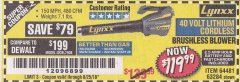 Harbor Freight Coupon LYNXX 40 VOLT LITHIUM CORDLESS BRUSHLESS BLOWER Lot No. 64481/63284 Expired: 8/25/18 - $119.99