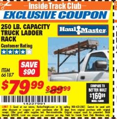 Harbor Freight ITC Coupon 250 LB. CAPACITY TRUCK LADDER RACK Lot No. 66187 Expired: 5/31/18 - $79.99