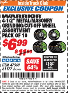 "Harbor Freight ITC Coupon 4-1/2"" METAL/MASONRY GRINDING/CUT-OFF WHEELS ASSORTED SET - PACK OF 10 Lot No. 47569/61177 Expired: 4/30/19 - $6.99"