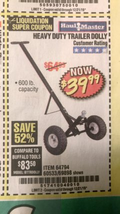 Harbor Freight Coupon HEAVY DUTY TRAILER DOLLY Lot No. 69898/37510/60533 Valid Thru: 12/21/19 - $39.99