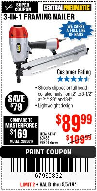 Harbor Freight Coupon 3-IN-1 FRAMING NAILER Lot No. 64141/98751 Expired: 5/5/19 - $89.99
