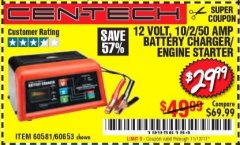 Harbor Freight Coupon 12 VOLT, 2/10/50 AMP BATTERY CHARGER/ENGINE STARTER Lot No. 66783/60581/60653/62334 Expired: 11/12/17 - $29.99