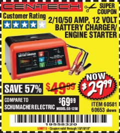 Harbor Freight Coupon 12 VOLT, 2/10/50 AMP BATTERY CHARGER/ENGINE STARTER Lot No. 66783/60581/60653/62334 Expired: 10/18/18 - $29.99