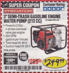 "Harbor Freight Coupon PREDATOR 3"" SEMI-TRASH GASOLINE ENGINE WATER PUMP Lot No. 63406/56162 Expired: 6/30/18 - $249.99"