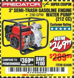 "Harbor Freight Coupon PREDATOR 3"" SEMI-TRASH GASOLINE ENGINE WATER PUMP Lot No. 63406/56162 Expired: 12/1/18 - $269.99"