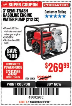 "Harbor Freight Coupon PREDATOR 3"" SEMI-TRASH GASOLINE ENGINE WATER PUMP Lot No. 63406/56162 Expired: 9/9/18 - $269.99"