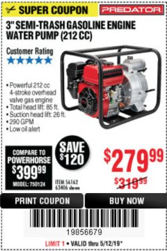 "Harbor Freight Coupon PREDATOR 3"" SEMI-TRASH GASOLINE ENGINE WATER PUMP Lot No. 63406/56162 Expired: 5/12/19 - $279.99"