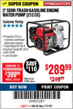 "Harbor Freight Coupon PREDATOR 3"" SEMI-TRASH GASOLINE ENGINE WATER PUMP Lot No. 63406/56162 Expired: 7/7/19 - $289.99"