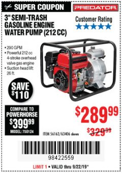 "Harbor Freight Coupon PREDATOR 3"" SEMI-TRASH GASOLINE ENGINE WATER PUMP Lot No. 63406/56162 Expired: 9/22/19 - $289.99"
