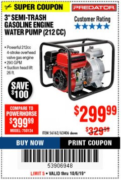 "Harbor Freight Coupon PREDATOR 3"" SEMI-TRASH GASOLINE ENGINE WATER PUMP Lot No. 63406/56162 Expired: 10/6/19 - $299.99"