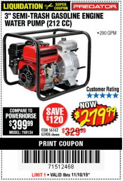 "Harbor Freight Coupon PREDATOR 3"" SEMI-TRASH GASOLINE ENGINE WATER PUMP Lot No. 63406/56162 Expired: 11/10/19 - $279.99"