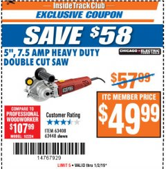"Harbor Freight ITC Coupon 5"" DOUBLE CUT SAW Lot No. 63408/62448 Expired: 1/2/19 - $49.99"