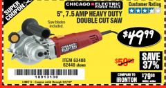 "Harbor Freight Coupon 5"" DOUBLE CUT SAW Lot No. 63408/62448 Expired: 6/2/18 - $49.99"