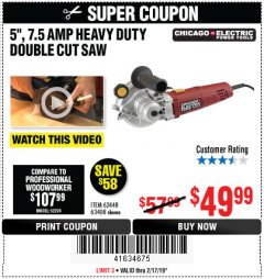 "Harbor Freight Coupon 5"" DOUBLE CUT SAW Lot No. 63408/62448 Expired: 2/17/19 - $49.99"